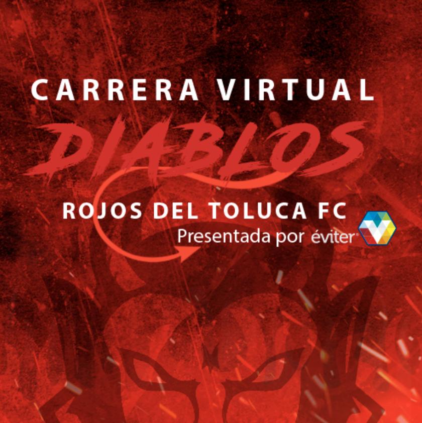 Carrera Virtual Diablos Rojos del Toluca FC presentada por Éviter
