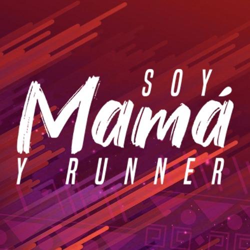 Soy Mamá y Runner