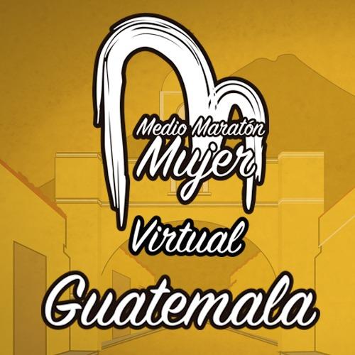 Medio Maratón Mujer Virtual Guatemala 2021